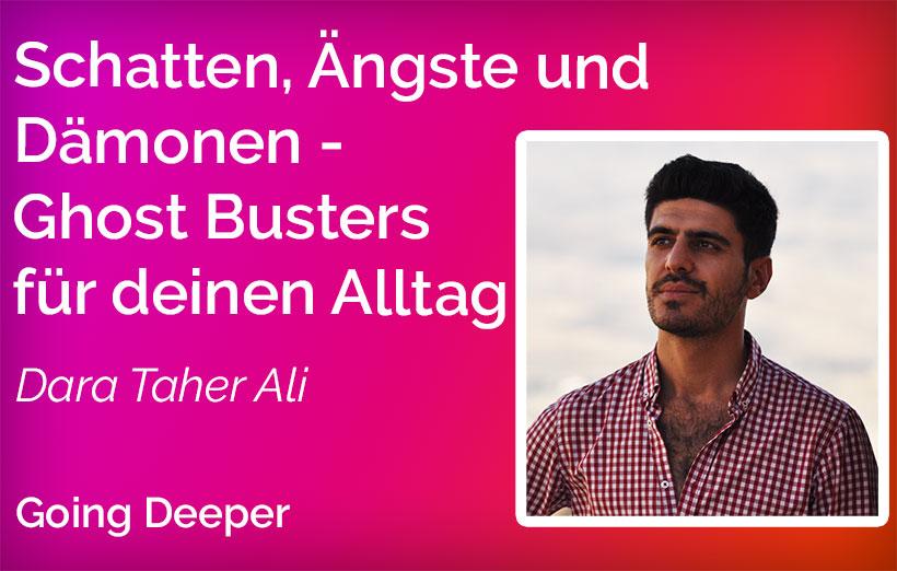 Schatten, Ängste und Dämonen – Ghost Busters für deinen Alltag – Dara Taher Ali